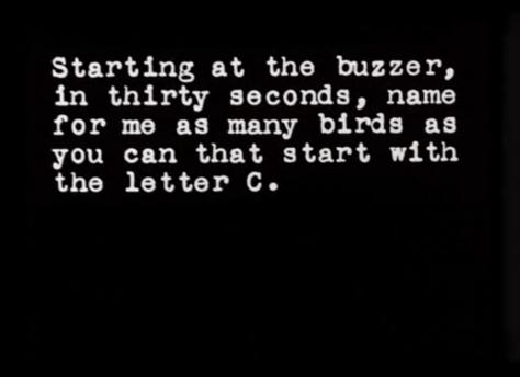 Empezando al timbre, en treinta segundos, nombrá  todos los pajaros que empiezan con la letra C que puedas.
